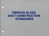 Fibrous Glass Duct Construction Standards