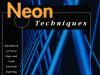 Neon Techniques
