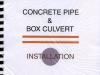 Concrete Pipe & Box Culvert Installation